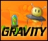 Gravity - Play at Kids' Game House!