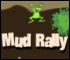 Mud Rally - Play at Kids' Game House!